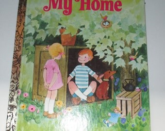 A Little Golden Book My Home