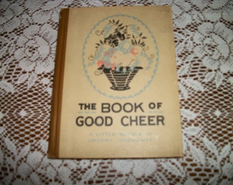 Darling 1916 EDWARDIAN Sm POETRY BOOK, The Book of Good Cheer
