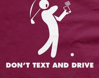 Don't Text and Drive tee funny golf shirt stick man driver t shirt