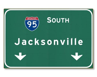 Jacksonville Highway Sign Steel Wall Decor Florida Interstate Souvenir Gift Automotive Road Travel Replica METAL not tin 36x24 FREE SHIPPING