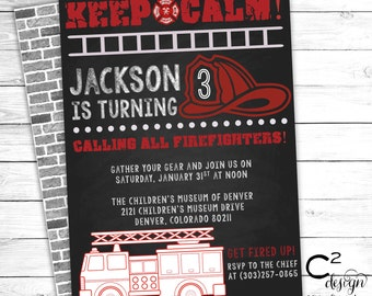 Keep Calm! Firefighter Birthday Invitation