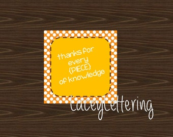 Reesently Appreciate You or Fall to PIECES Teacher Gift Tags Thank You Reeses Pieces Candy