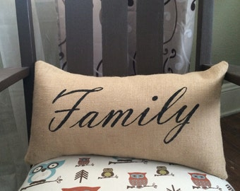 "Family Burlap Pillow Cover -  Fits a 12"" x 22"" pillow insert -Ships Within 3 DAYS!"