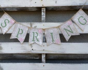 Spring Burlap Banner, Spring Sign, Easter Banner, Easter Photo Prop, Easter Decor, Spring Decor