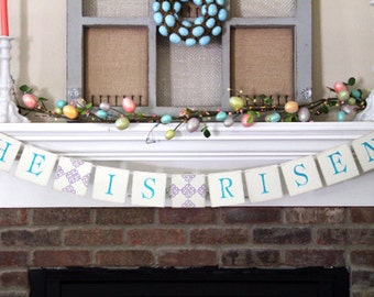 Easter He Is Risen Banner • Easter Garland
