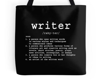 Writer Tote, Write Tote, Write Print, Writer Print, Writing Print, Writing Tote, Writer Gift, Writing Quote, Writing Definition