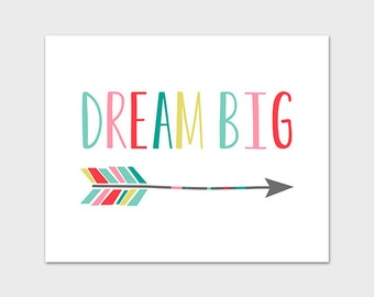 Dream Big Print, 8x10 Printable Art Print, Nursery Art Print, Rainbow Nursery Print, Arrow Print, Arrow Printable, Arrow Dream Big Print