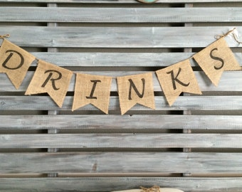 Drinks Burlap Banner, Wedding Burlap Banner, Drinks Banner, Drinks Banner, Wedding Banner, Birthday Banner, Party Banner