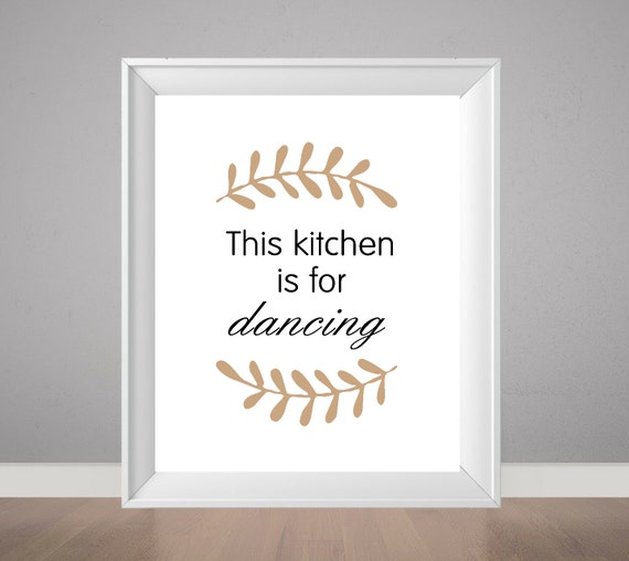 Quirky Kitchen Artwork: This Kitchen Is For Dancing Kitchen Print By PeppaPennyPrints