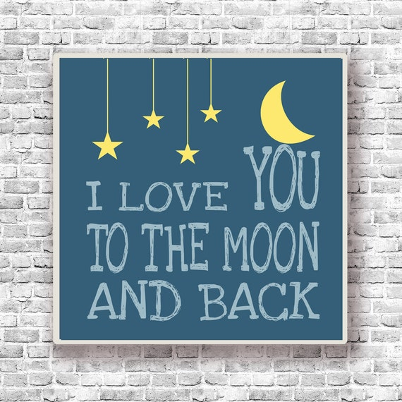 I Love You Quotes: Items Similar To I Love You To The Moon And Back Nursery