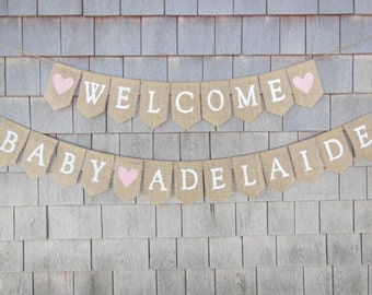 Welcome Baby Banner, Baby Shower Decor, Burlap Baby Banner, Baby Shower Banner Garland, Burlap Garland, Baby Bunting, Custom Personalized