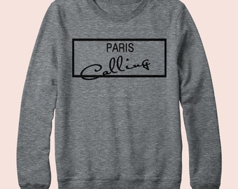Paris is Calling - Sweatshirt, Crew Neck, Graphic