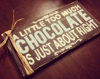 Chocolate Lover's Rustic Wood Sign