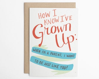 Funny Card for Parent, Birthday Card for Mom, Birthday Card for Dad, Mother's Day, Father's Day, Card for Mom, Card for Dad/C-232