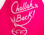 Challah Back Apron- Hot Pink and White