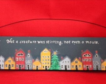 Wooden hand painted chirstmas wall hanging nothing was stirring