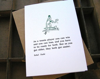 Letterpress greetings card - Rafael Nadal tennis player quote
