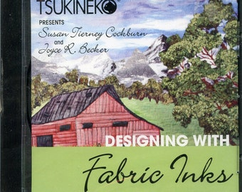 Designing with Fabric Ink DVD Tips Tricks and Techniques by Tsukinek