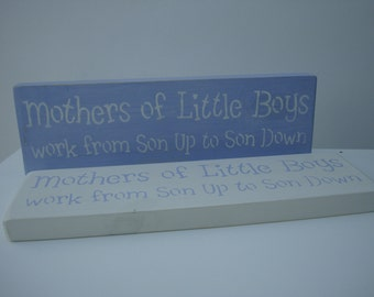 Shabby Chic, Mothers/Sons wooden sign in Annie Sloan paints with stenciling to compliment.