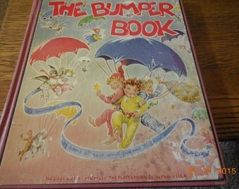 EXRARE The Bumper Book by Watty Piper 4th edition 1946 fairy tales Childrens Wynken Blynken Nod