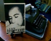 "A New Tomorrow Zine (February 2007 #23) 5 1/2"" x 8 1/2"" by Mike Kraus FREE SHIPPING"