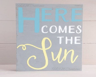 Here comes the Sun Painted Wood Sign - Music Lovers - Song Lyric Sign - The Beatles - Painted nursery sign- Musical sign - Song lyrics