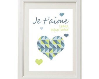 printable digital file; je t'aime, l'amour, toujours l'amour! poster, printable art, INSTANT DOWNLOAD, Printable art wall decor