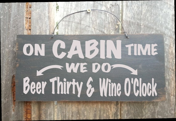cabin sign, cabin decoration, On Cabin Time Sign, Beer Thirty Sign, Wine O'Clock sign, cabin decor, cabin sign, happy hour sign, 92