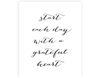 Start each day with a grateful heart - Art Print - 8x10 inches