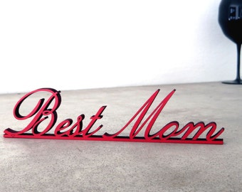Best Mom - wood lettering - Mother's Day gift