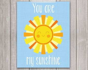 75% OFF SALE - You Are My Sunshine - 8x10 Printable Art, Nursey Decor, Nursery Art, Inspirational Print, Children's Wall Art