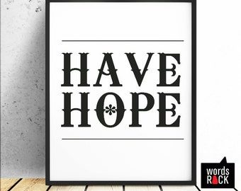 Hope Digital Print 8x10,  Inspirational / Motivational - Quotes and Saying, Instant Download.