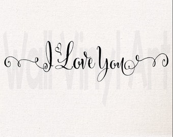 Small, Med, Large  I love you Vinyl Decal- Wall Art, Home Decor, Bedroom Wall Decal, Valentines Decor,  Wedding Decor