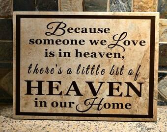 In Loving Memory Gift, Because we love someone in Heaven, In loving memory sign, Memorial gift, Remembrance Gift, Sympathy Gift, Bereavement