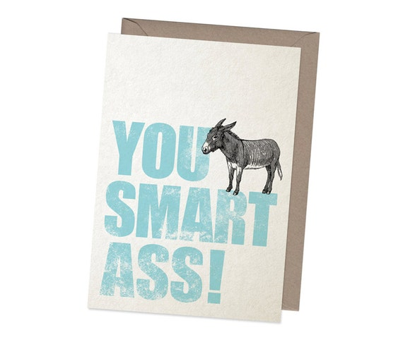 Smart Ass Electronic Greeting Cards 116