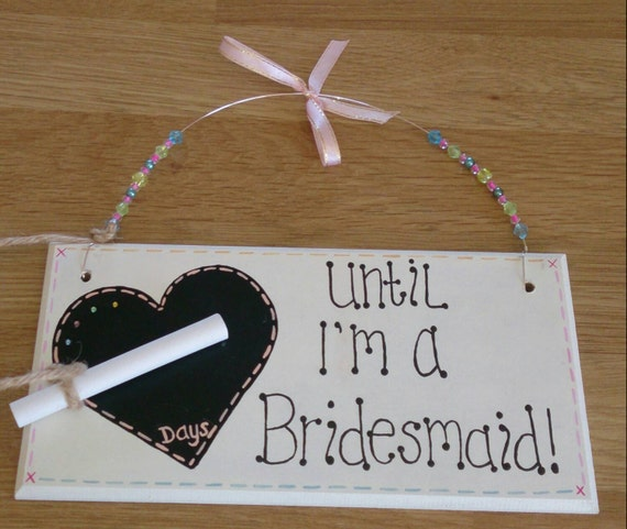 Handmade wedding countdown plaque..gorgeous gift for your bridesmaid ...