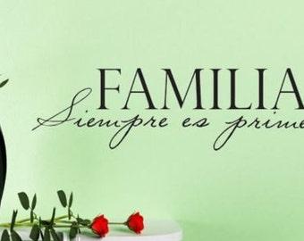 Familia siempre es primero spanish vinyl wall decal home quote decor sticker