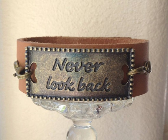 inspirational quote leather cuff bracelet never look back