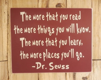 The more that you read, Dr. Seuss Quote,  Success , Wood sign, Classroom sign, Wall hanging, Sign for Teacher, Inspirational Quote, Reading