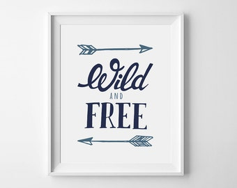 Navy Nursery printable, digital print, wall art print, inspirational blue poster, baby boy room decor, Wild and Free