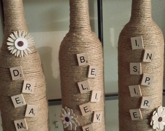 Glass Bottles, Jute wrapped,  DREAM-BELIEVE-INSPIRE