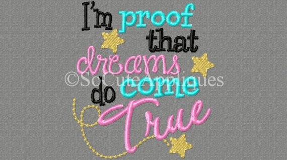 Baby Girl Coming Quotes Top 4 Quotes About Baby Girl: Embroidery Design 4x4 I'm Proof That Dreams Do Come True