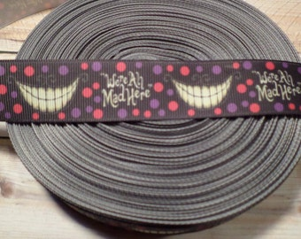 We're All Mad Here Cheshire Grosgrain Ribbon