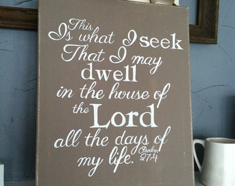 Handpainted Canvas with Scripture Psalm 27:4