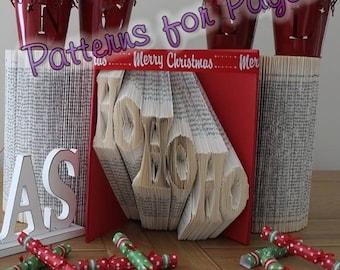 Book folding pattern for HO HO HO