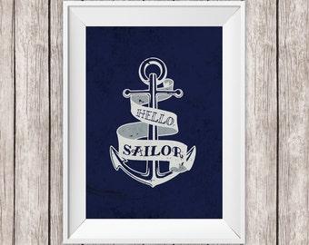 Anchor Printable Nautical Art Hello Sailor Sailing Art Print Navy Home Decor Wall Art, 8 x 10 Instant Download Digital File