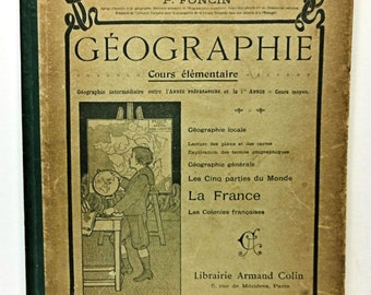 French GEOGRAPHIE l'usage du Cours elementaire Ecoles primaires circa 1910 France School Book