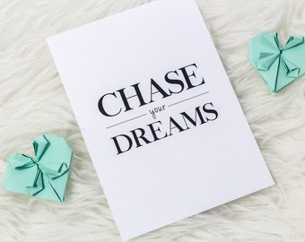 Chase Your Dreams | Print | Home Decor