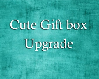 Gift Box Upgrade - cute lined and velvet | magnetic closure box with satin bow.