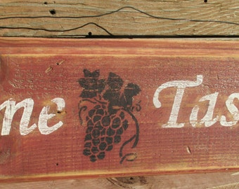 WINE TASTING -Free Shipping- Antique style sign,Reclaimed wood,Distressed,Rustic,Primitive,Kitchen, Home decor,with hand wrapped wire hanger